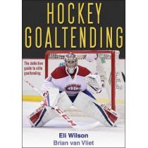 Hockey Goaltending by Eli Wilson, 9781492533801