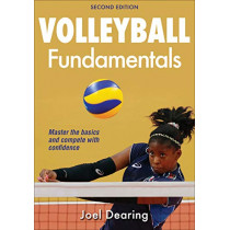 Volleyball Fundamentals-2nd Edition by Joel Dearing, 9781492567295