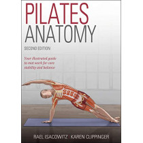 Pilates Anatomy by Rael Isacowitz, 9781492567707
