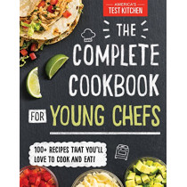 Complete Cookbook for Young Chefs by America's Test Kitchen Kids, 9781492670025