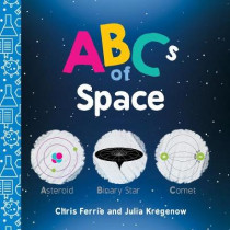 ABCs of Space by Chris Ferrie, 9781492671121