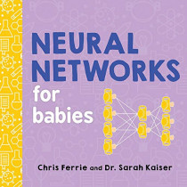 Neural Networks for Babies by Chris Ferrie, 9781492671206