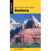 Best Easy Day Hikes Sedona by Bruce Grubbs, 9781493041152
