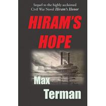 Hiram's Hope: The Return of Isaiah by Max R Terman, 9781495105913
