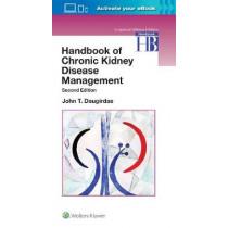 Handbook of Chronic Kidney Disease Management by Dr. John T. Daugirdas, 9781496343413