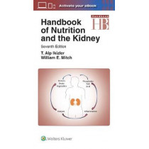 Handbook of Nutrition and the Kidney by Mitch, 9781496355812