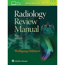 Radiology Review Manual by Wolfgang F. Dahnert, 9781496360694