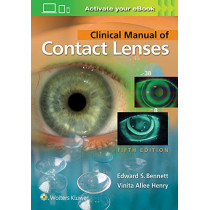 Clinical Manual of Contact Lenses by Edward S. Bennett, 9781496397799