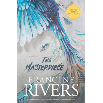 Masterpiece, The by Francine Rivers, 9781496430601