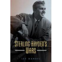 Sterling Hayden's Wars by Lee Mandel, 9781496816979
