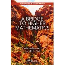 A Bridge to Higher Mathematics by Valentin Deaconu, 9781498775250