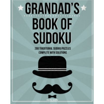 Grandad's Book Of Sudoku: 200 traditional sudoku puzzles in easy, medium and hard by Clarity Media, 9781499397765