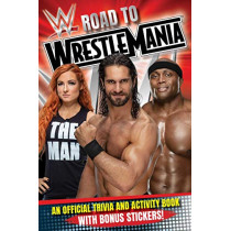 Wwe Road to Wrestlemania: A Trivia and Activity Book by Buzzpop, 9781499810714