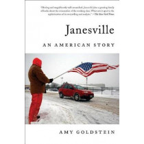 Janesville: An American Story by Amy Goldstein, 9781501102264