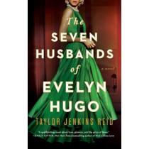 The Seven Husbands of Evelyn Hugo: A Novel by Taylor Jenkins Reid, 9781501161933