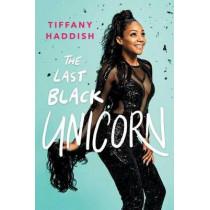 The Last Black Unicorn by Tiffany Haddish, 9781501181832