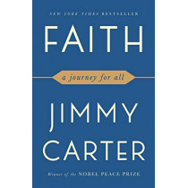 Faith: A Journey for All by Jimmy Carter, 9781501184437