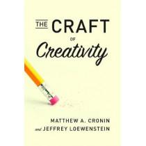 The Craft of Creativity by Matthew A. Cronin, 9781503605077