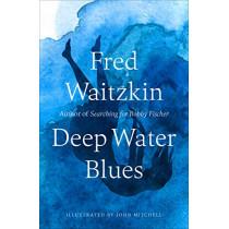 Deep Water Blues by Fred Waitzkin, 9781504057745