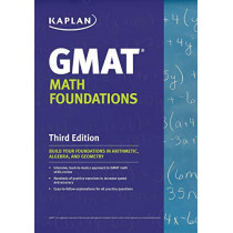 Kaplan GMAT Math Foundations by Kaplan, 9781506219912