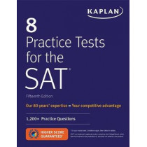 8 Practice Tests for the SAT: 1,200+ SAT Practice Questions by Kaplan Test Prep, 9781506235196