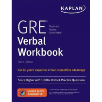 GRE Verbal Workbook: Score Higher with Hundreds of Drills & Practice Questions by Kaplan Test Prep, 9781506235295