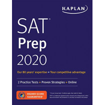 SAT Prep 2020: 2 Practice Tests + Proven Strategies + Online by Kaplan Test Prep, 9781506236896