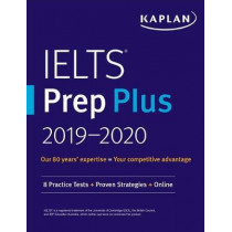 IELTS Prep Plus 2019-2020: 6 Academic IELTS + 2 General Training IELTS + Audio + Online by Kaplan Test Prep, 9781506237374
