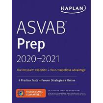 ASVAB Prep 2020-2021: 4 Practice Tests + Proven Strategies + Online by Kaplan Test Prep, 9781506250670