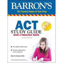 ACT Study Guide with 4 Practice Tests by Brian Stewart, M.Ed., 9781506258126