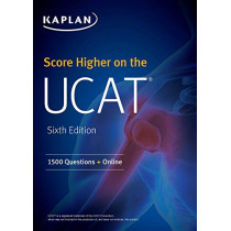 Score Higher on the UCAT: 1500 Questions + Online by Kaplan Test Prep, 9781506260297