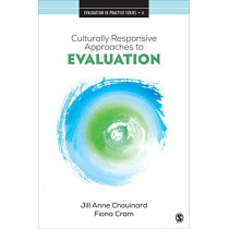 Culturally Responsive Approaches to Evaluation: Empirical Implications for Theory and Practice by Jill Anne Chouinard, 9781506368535