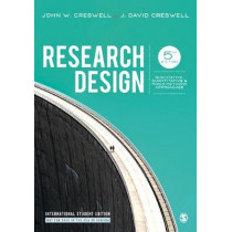 Research Design: Qualitative, Quantitative, and Mixed Methods Approaches by John W. Creswell, 9781506386768