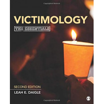 Victimology: The Essentials by Leah E. Daigle, 9781506388519