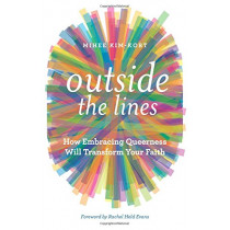 Outside the Lines: How Embracing Queerness Will Transform Your Faith by Mihee Kim-Kort, 9781506408965