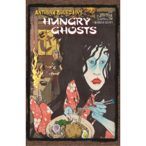 Anthony Bourdain's Hungry Ghosts by Anthony Bourdain, 9781506706696
