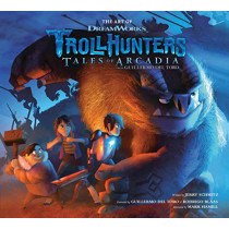 The Art of Trollhunters by Dreamworks, 9781506707242