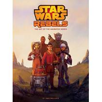 The Art Of Star Wars Rebels by Dan Wallace, 9781506710914