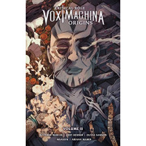 Critical Role: Vox Machina Origins Volume 2 by Jody Houser, 9781506714493