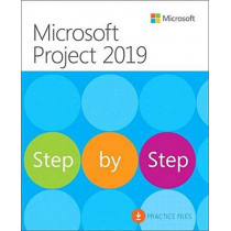 Microsoft Project 2019 Step by Step by Carl Chatfield, 9781509307425