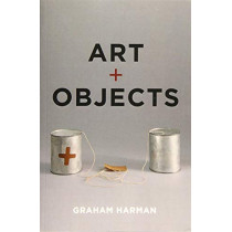 Art and Objects by Graham Harman, 9781509512683
