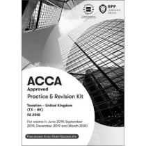 ACCA Taxation FA2018: Practice and Revision Kit by BPP Learning Media, 9781509722938