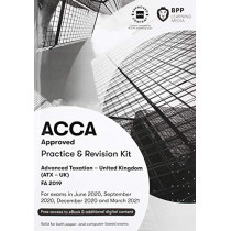 ACCA Advanced Taxation FA2019: Practice and Revision Kit by BPP Learning Media, 9781509729166
