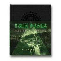 Twin Peaks: The Final Dossier by Mark Frost, 9781509802043