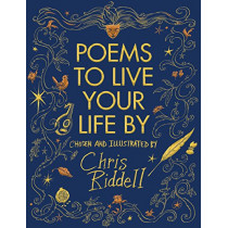 Poems to Live Your Life By by Chris Riddell, 9781509814374