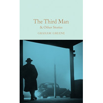 The Third Man and Other Stories by Graham Greene, 9781509828050