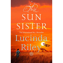 The Sun Sister by Lucinda Riley, 9781509840137
