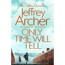 Only Time Will Tell by Jeffrey Archer, 9781509847563