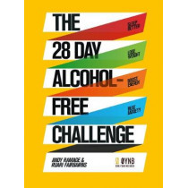 The 28 Day Alcohol-Free Challenge: Sleep Better, Lose Weight, Boost Energy, Beat Anxiety by Andy Ramage, 9781509857258