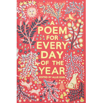 A Poem for Every Day of the Year by Allie Esiri, 9781509860548